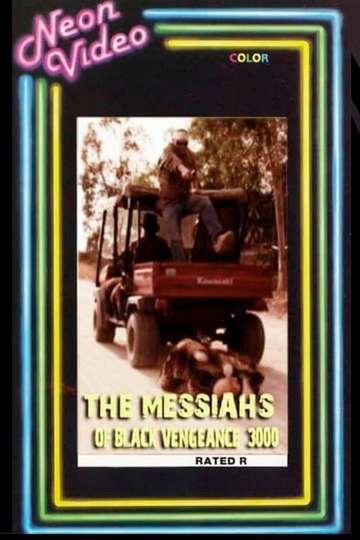The Messiahs of Black Vengeance 3000 poster