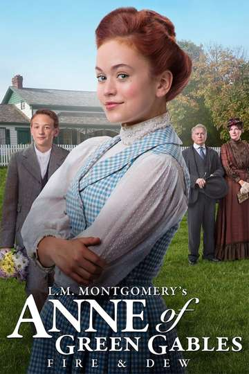 Anne of Green Gables: Fire & Dew poster