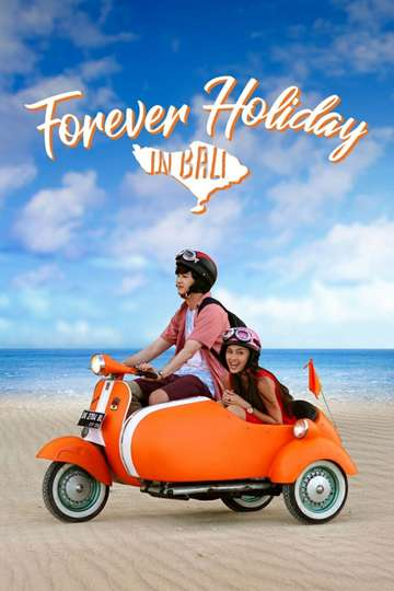 Forever Holiday in Bali poster