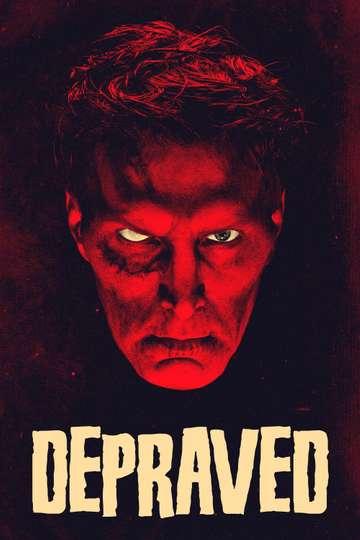 Depraved poster