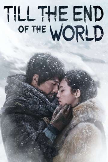 Till the End of the World poster