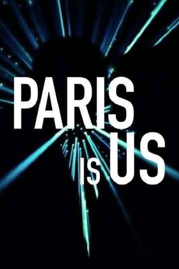 Paris Is Us poster