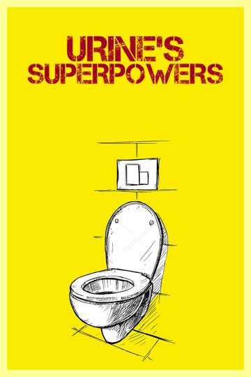 Urine's Superpowers poster