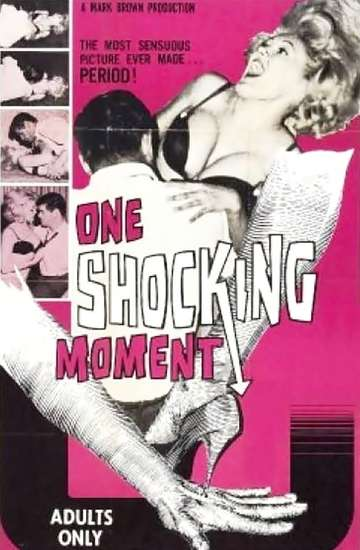One Shocking Moment poster
