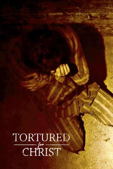 Tortured for Christ poster