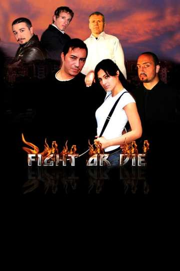 Fight or Die poster