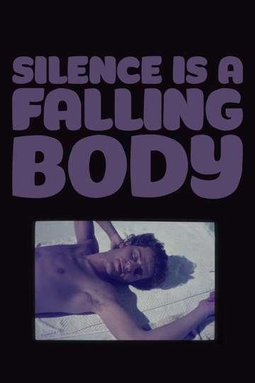 Silence Is a Falling Body