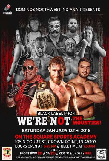 Black Label Pro 4: We're Not The Mounties poster