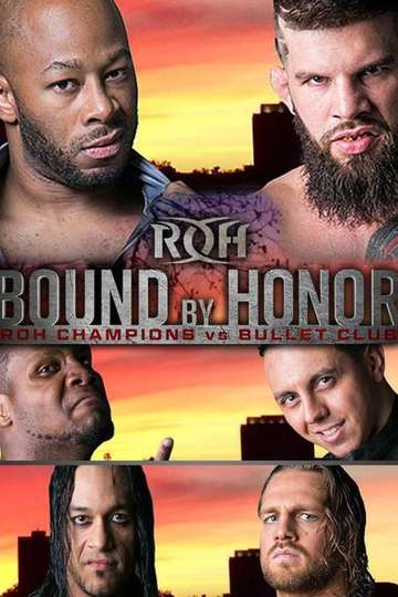 Ring of Honor Bound by Honor - ROH Champions vs. Bullet Club