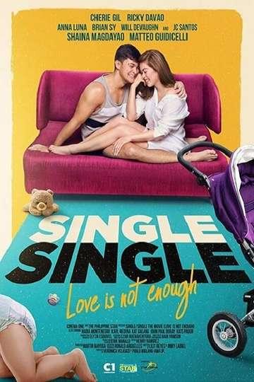 Single/Single: Love Is Not Enough