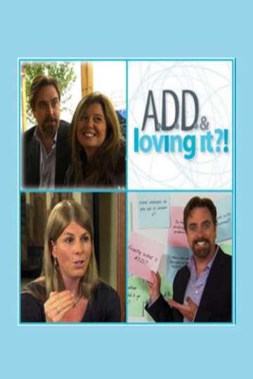 ADD & Loving It?!