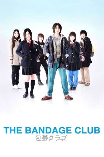 The Bandage Club poster
