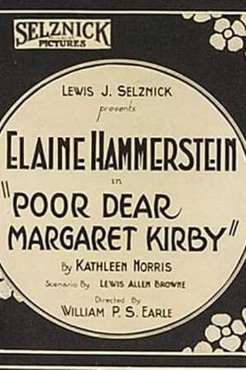 Poor, Dear Margaret Kirby poster