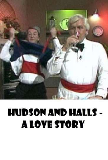Hudson and Halls - A Love Story poster