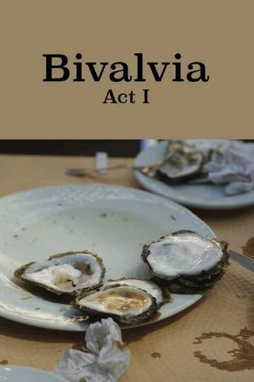 Bivalvia: Act I