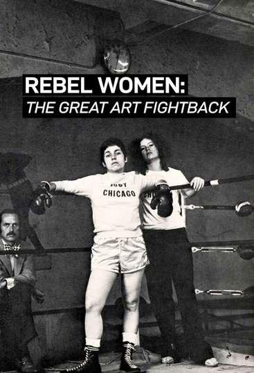 Rebel Women: The Great Art Fight Back