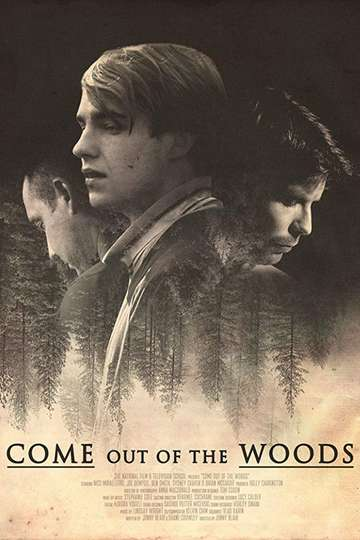 Come Out of the Woods poster