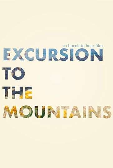 Excursion to the Mountains