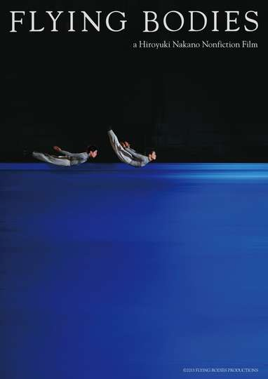 FLYING BODIES a Hiroyuki Nakano Nonfiction Film poster