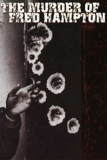 The Murder of Fred Hampton Poster