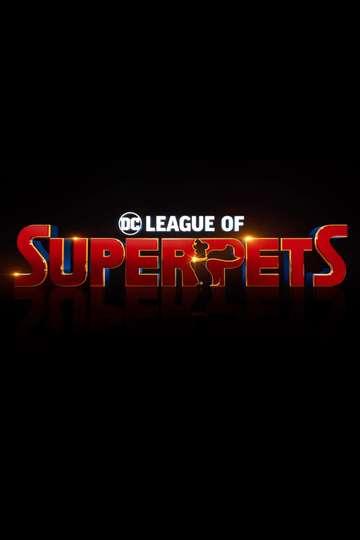 DC League of Super-Pets poster
