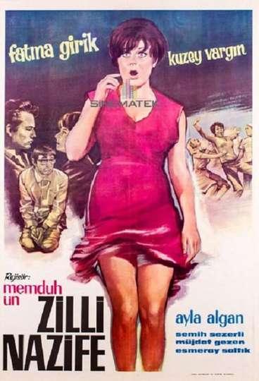 Zilli Nazife poster