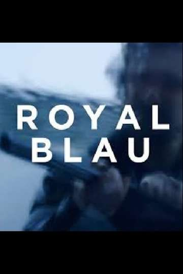 Royal Blue poster