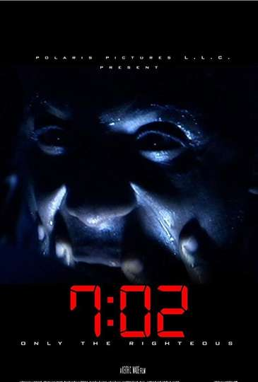 7:02 Only the Righteous poster