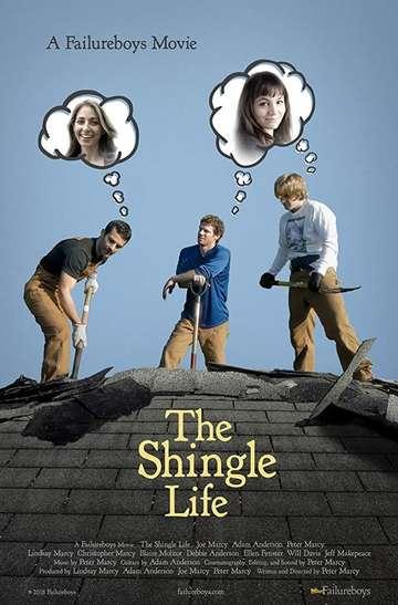 The Shingle Life