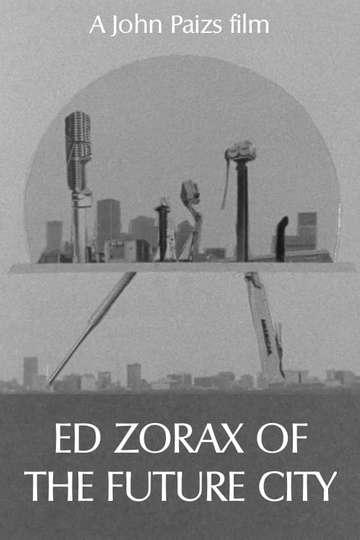 Ed Zorax of the Future City