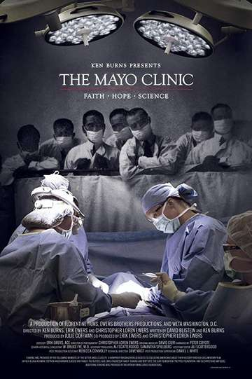 The Mayo Clinic: Faith, Hope and Science