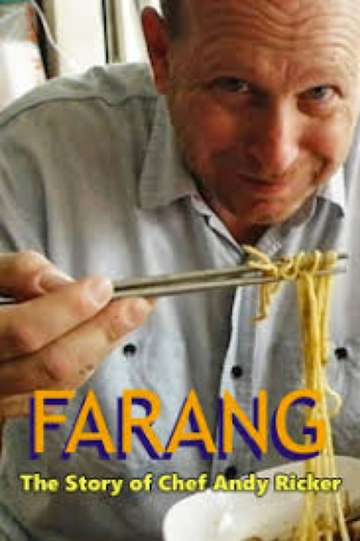 FARANG: The Story of Chef Andy Ricker of Pok Pok Thai Empire poster