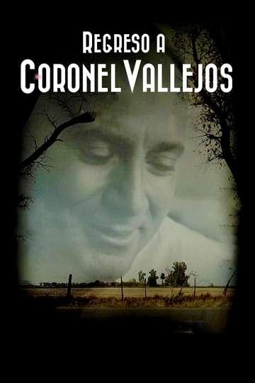 Regreso a Coronel Vallejos poster