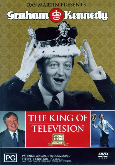 Ray Martin Presents Graham Kennedy: The King of Television