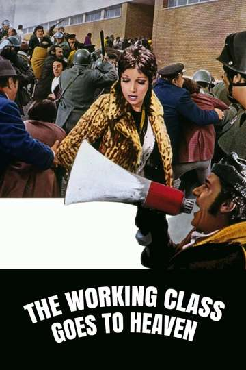 The Working Class Goes to Heaven poster