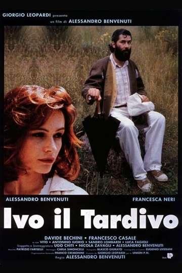 Ivo il tardivo poster