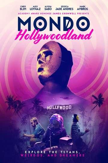 Mondo Hollywoodland poster