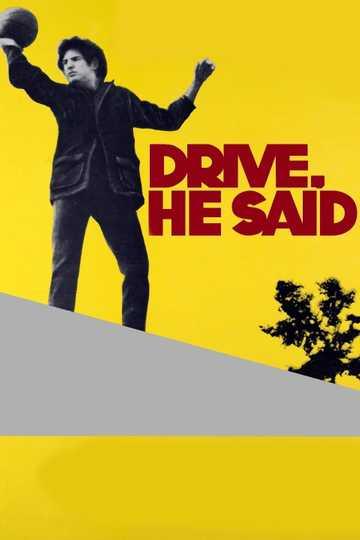 Drive, He Said Poster