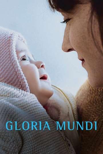 Gloria Mundi poster
