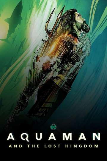 Aquaman and The Lost Kingdom poster