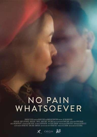 No Pain Whatsoever poster
