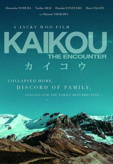 Kaikou The Encounter poster