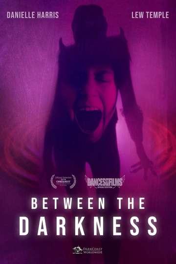 Between the Darkness poster