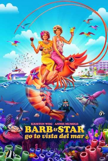 Barb & Star Go to Vista Del Mar poster