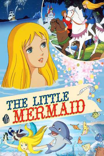 Hans Christian Anderson's The Little Mermaid poster