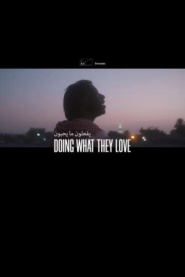Doing What They Love poster