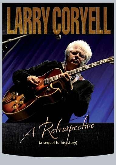 Larry Coryell: A Retrospective poster