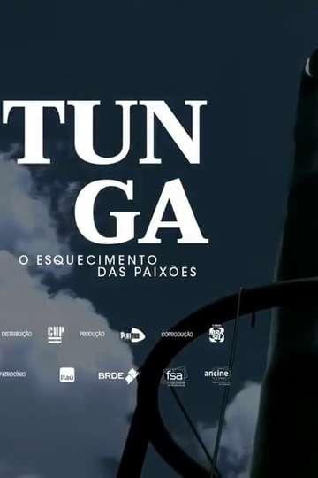Tunga: o Esquecimento das Paixões poster