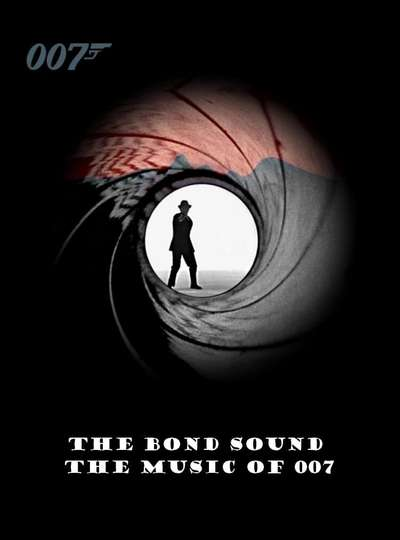 The Bond Sound - The Music of 007 poster