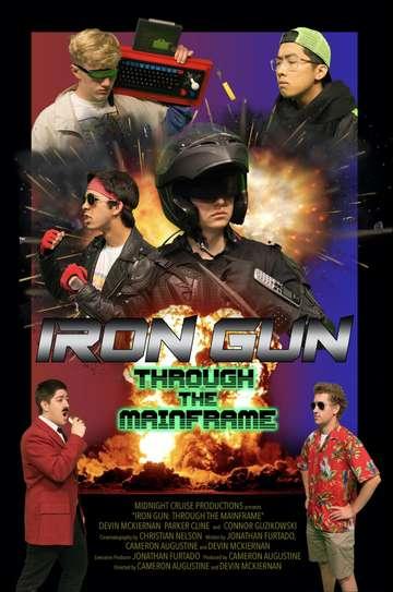 Iron Gun: Through The Mainframe poster
